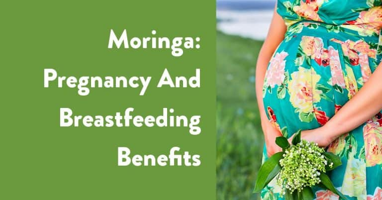 moringa pregnancy and breastfeeding benefits
