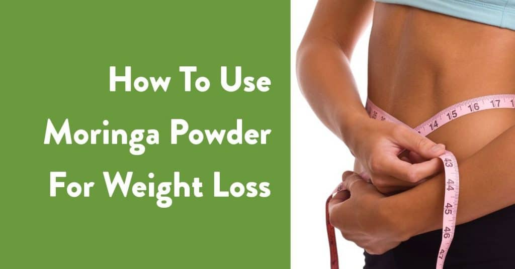 how to use moringa powder for weight loss